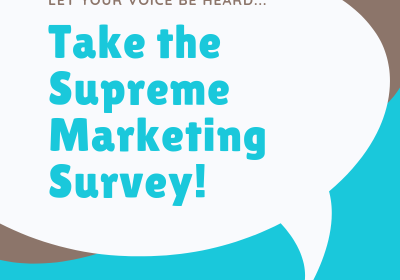 Take Our Marketing Survey!